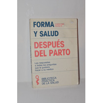 Forma Y Salud, Después Del Parto Christine Schilte Ed.molino
