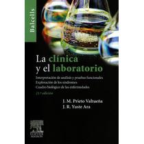 Balcells La Clínica Y El Laboratorio Elsevier !!nuevos!!