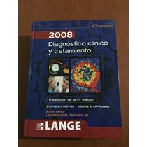 Libro Diagnostico Clínico Y Tratamiento 2008 Ed. Lange