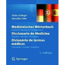 Diccionario De Medicina En Español, Alemán, Portugués