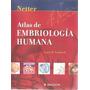 Libro: Atlas De Embriología Humana De Netter Pdf