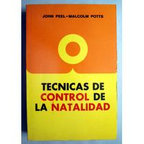 Técnicas De Control De La Natalidad. John Peel