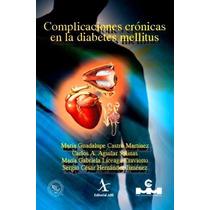 Complicaciones Cronicas En La Diabetes Mellitus Endocrinolog