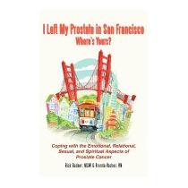 I Left My Prostate In San Francisco:, Rick And Brenda Redner