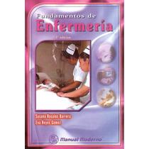 Fundamentos De Enfermería. Rosales. 3° Edicion. 2004