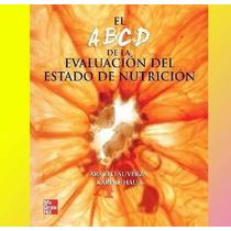 El Abcd De La Evaluación Del Estado De Nutrición Suverza