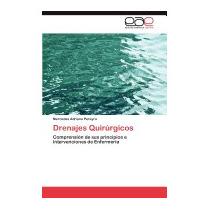 Drenajes Quirurgicos, Mercedes Adriana Pereyra