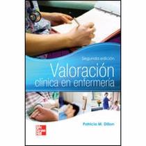 Valoración Clínica En Enfermería Pdf