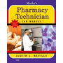 Mosbys Pharmacy Technician Lab Manual, Judith Neville
