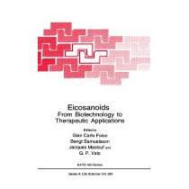 Eicosanoids: From Biotechnology To Therapeutic, Gian C Folco