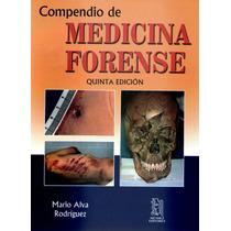 Alva Compendio De Medicina Forense 2014 !nuevos!