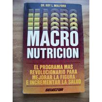 Macronutrición-aut-dr.roy L.walford-edit-selector-rm4