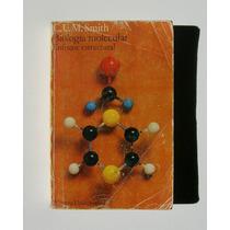 C.u.m. Smith Biologia Molecular Libro Importado 1975