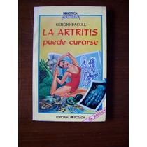 La Artritis Puede Curarse-aut-sergio Pacull-ed-posada-op4