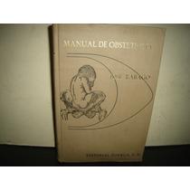 Manual De Obstetricia - José Rábago