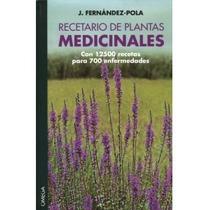 Recetario De Plantas Medicinales J. Fernandez Pola Vv4