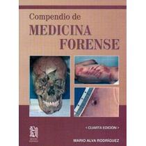 Compendio De Medicina Forense 2010 !!nuevos Y Originales!!