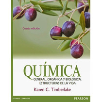 Química General, Orgánica Y Biológica Timberlake 4ª Edición