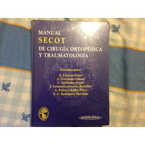 Manual Secot De Cirugía Ortopédica Y Traumatología