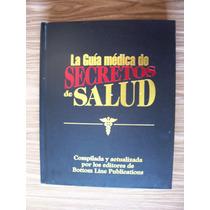 La Guía Médica De Secretos De Salud-bottom Line-p.dura-vbf