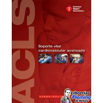 Acls Soporte Vital Cardiovascular Avanzado Librerías Fleming