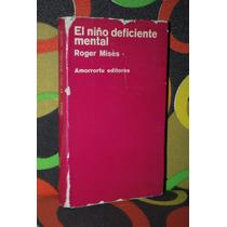 El Niño Deficiente Mental Roger Misés Amorrortu Editores