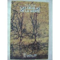Las Células De La Mente - Ricardo Tapia