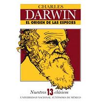 Libro El Origen De Las Especies. Charles Darwin. Unam