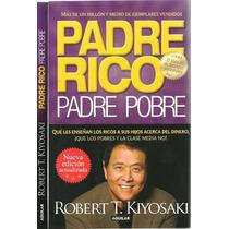 Padre Rico Padre Pobre T.kiyosaki Nueva Edición Actualizada