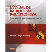 Manual De Radiología Para Técnicos Bushong 2014 !!nuevos!!