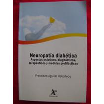 Neuropatía Diabética - Fransisco Aguilar Rebolledo