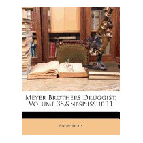 Meyer Brothers Druggist, Volume 38, Issue 11, Anonymous