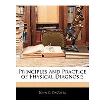 Principles And Practice Of Physical, John Chalmers Da Costa