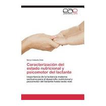 Caracterizacion Del Estado Nutricional, Calzada Cleto Norys