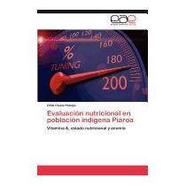 Evaluacion Nutricional En Poblacion, Glida Gisela Hidalgo