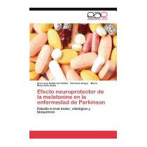 Efecto Neuroprotector De La Melatonina, Gutierrez Valdez Ana