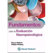 Fundamentos Para La Evaluación Neuropsicológica. Libros