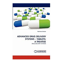 Advanced Drug Delivery Systems - Tablets: A, Rumessa Sameer