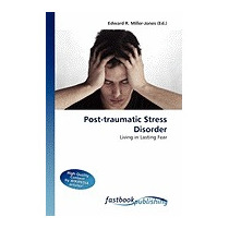 Post-traumatic Stress Disorder, Edward R Miller-jones