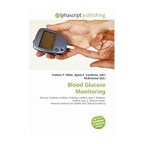 Blood Glucose Monitoring, Frederic P Miller