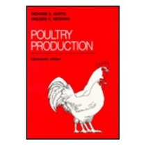 Poultry Production- Produccion De Pollo, Richard E, Austic