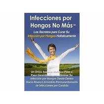 Infecciones Por Hongos No Más Por Linda Allen Pdf