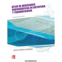 Atlas En Mediciones Radiográficas En Ortopedia Pdf