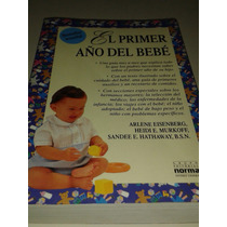 Libro El Primer Año Del Bebe (1991/ed. Norma) En Buen Estado