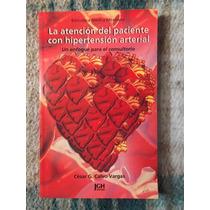 La Atención Al Paciente Con Hipertensión Arterial