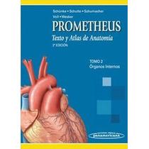 Prometheus Texto Y Atlas De Anatomía ¿ Organos Internos
