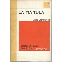 La Tia Tula / M. De Unumano