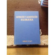 Nutricion Y Alimentacion Humana, Editorial Océano Ergon.