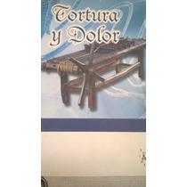 Titulo Del Libro Tortura Y Dolor De Merck