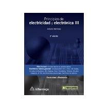 Libro Principios De Electricidd Y Electronica Iii 2 Edicion
